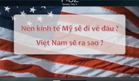 Phần 9: Nền kinh tế Mỹ ảnh hưởng đến Chứng khoán Việt Nam như thế nào ?