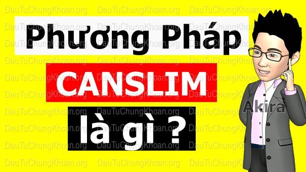Phương pháp CANSLIM là gì?